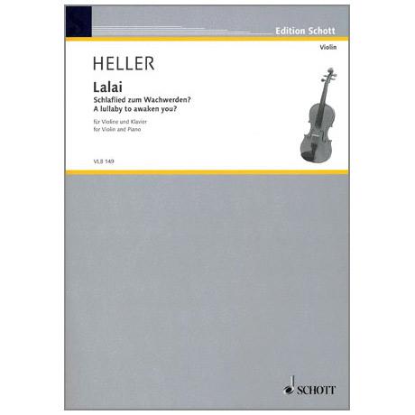 Heller: Lalai - Schlaflied zum Wachwerden?