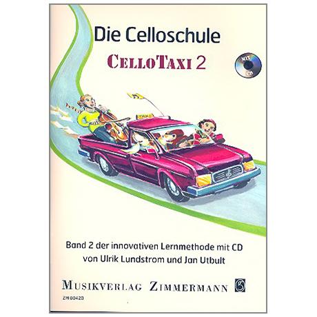 Utbult, J. / Lindström,  U.: Die Celloschule »Cellotaxi« Band 2 (+CD)