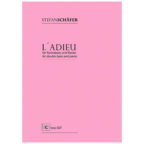 Schäfer, S.: L' Adieu (Histoires Nr. 3)