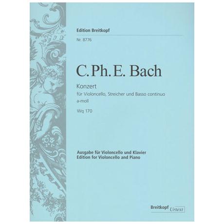Bach, C. P. E.: Violoncellokonzert Wq 170 a-Moll