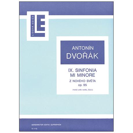 Dvořák, A.: IX. Symphonie Op. 95 e-Moll