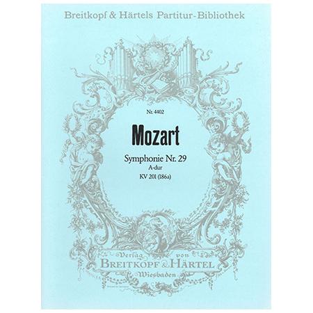 Mozart, W. A.: Symphonie Nr. 29 A-Dur KV 201 (186a)