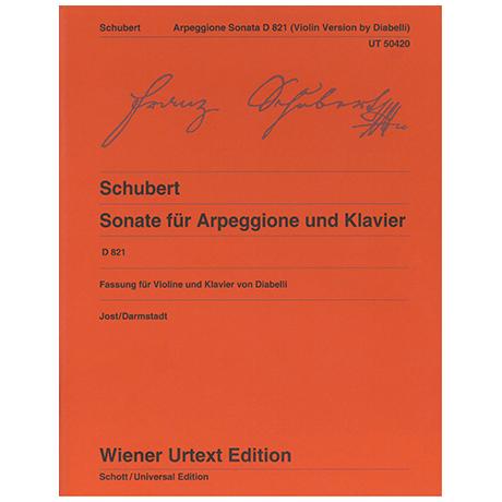 Schubert, F.: Violinsonate D 821 a-Moll »Arpeggione«