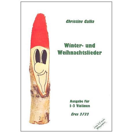 Galka, Chr.: Winter- und Weihnachtslieder (+CD)