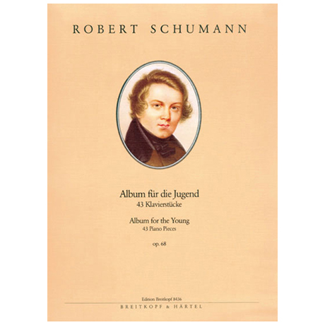 Schumann, R.: Album für die Jugend Op. 68