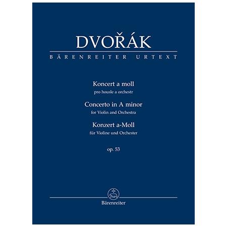 Dvořák, A.: Violinkonzert Op. 53 a-Moll
