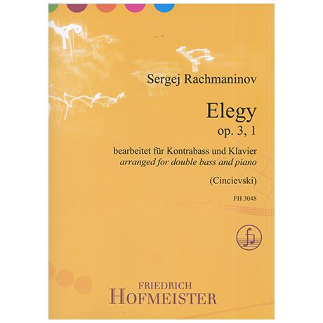 Rachmaninow, S.: Elegy Op.3 Nr.1