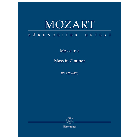 Mozart, W. A.: Messe c-Moll KV 427 (417a)