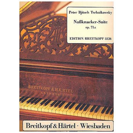 Tschaikowski, P. I.: Nussknacker-Suite Op. 71a