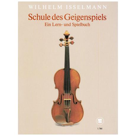 Isselmann, W.: Schule des Geigenspiels Band 1