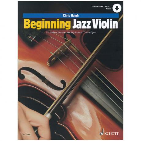 Haigh, Chr.: Beginning Jazz Violin (+Online Audio)
