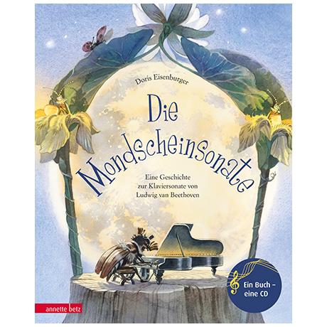 Eisenburger, D.: Die Mondscheinsonate (+Audio-CD)