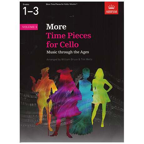 Bruce, W. / Wells,T.: More Time Pieces for Cello Band 1 – Music through the Ages