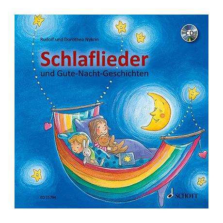 Schlaflieder und Gute-Nacht-Geschichten (+CD)