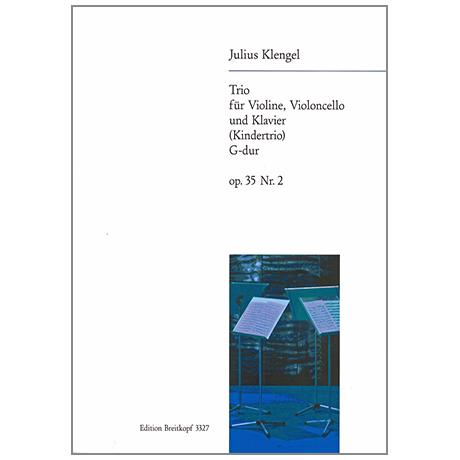 Klengel, J.: Klaviertrio Op. 35/2 G-Dur »Kindertrio«