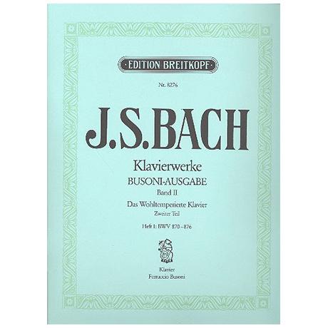 Bach, J. S.: Das Wohltemperierte Klavier 2. Teil Heft I BWV 870-876