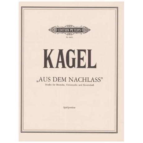 Kagel, M.: Aus dem Nachlass (Spielpartitur)