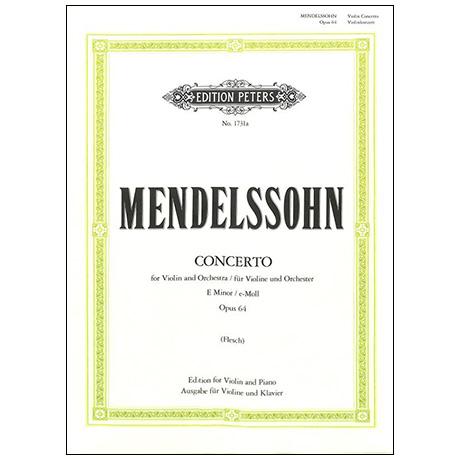 Mendelssohn Bartholdy, F.: Konzert für Violine und Orchester e-Moll Op.64