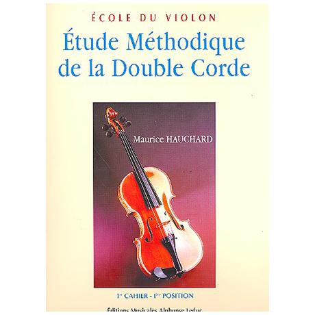 Hauchard, M.: Étude méthodique de la double corde Band 1