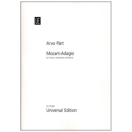 Pärt, A.: Mozart-Adagio (KV. 280)