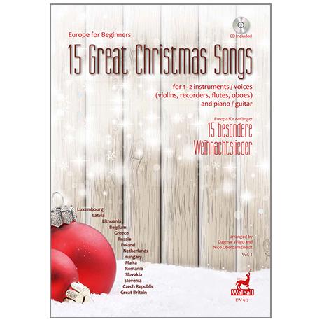 Europa für Anfänger: 15 besondere Weihnachtslieder Bd. 1