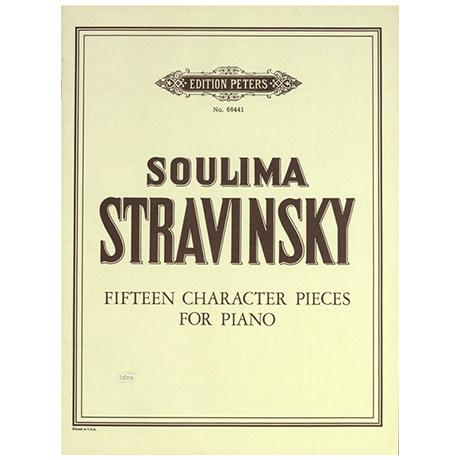 Stravinsky, Soulima: 15 Charakterstücke