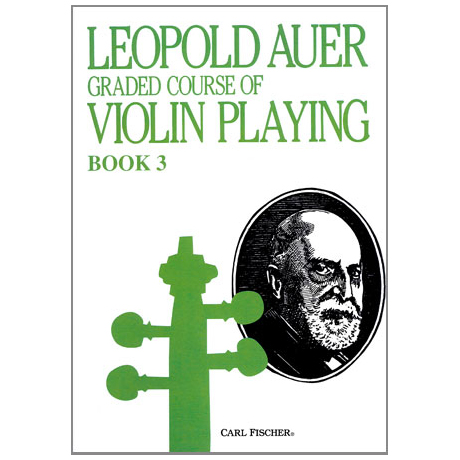 Auer, L.: Graded Course of Violin Playing 3