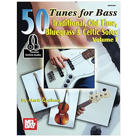 Geslison, M.: 50 Tunes for Bass Vol. 1 (+OnlineAudio)