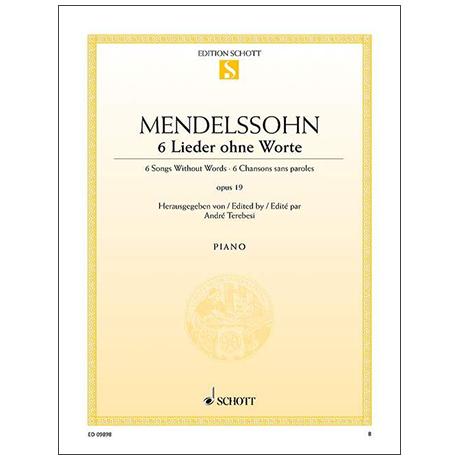 Mendelssohn Bartholdy, F.: 6 Lieder ohne Worte Op. 19