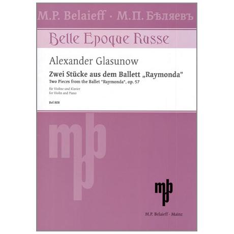 """Glasunow, A.: Zwei Stücke aus dem Ballett """"Raymonda"""" Op.57"""
