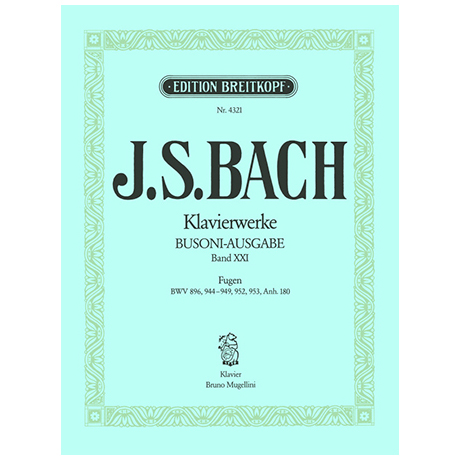 Bach, J. S.: Fugen BWV 896, 944-949, 952, 953, Anh. III 180