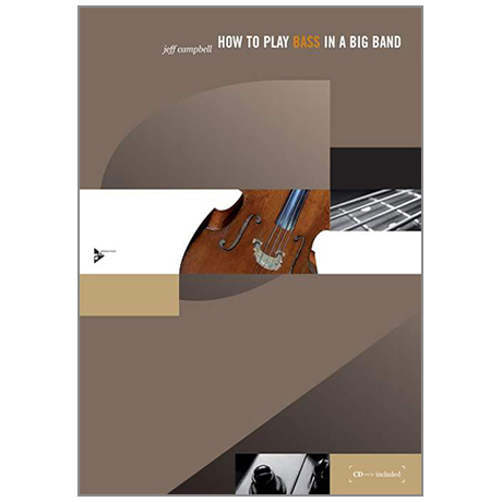 Campbell, J.: How to Play Bass in a Big Band (+CD)