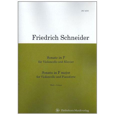 Schneider, F.: Sonate F-Dur WoO