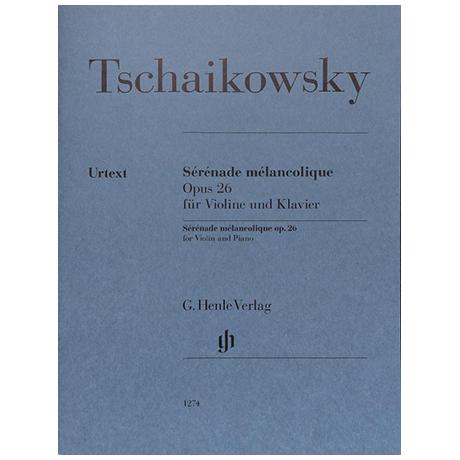 Tschaikowski, P. I.: Sérénade mélancolique Op. 26