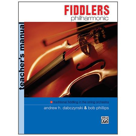 Dabczynski, A. H./Phillips, B.: Fiddlers Philharmonic – Teacher's Manual