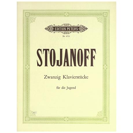 Stojanoff: 20 Klavierstücke für die Jugend