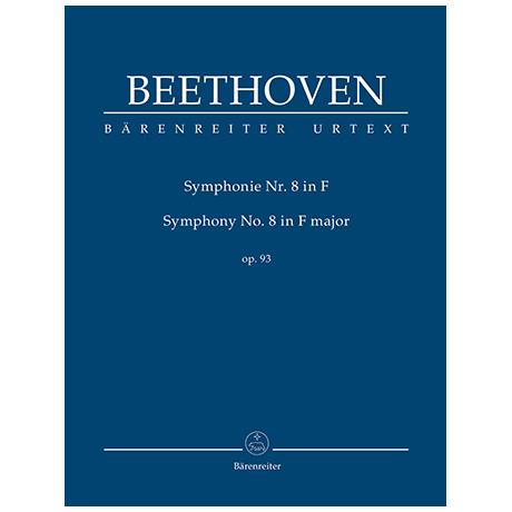 Beethoven, L. v.: Symphonie Nr. 8 F-Dur Op. 93