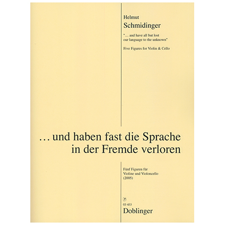 Schmidinger, H.: ...und haben fast die Sprache der Fremde verloren