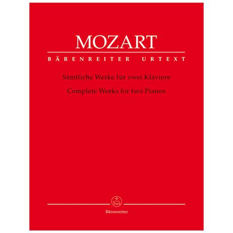 Mozart, W. A.: Sämtliche Werke für 2 Klaviere
