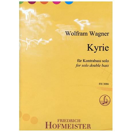 Wagner, W.: Kyrie
