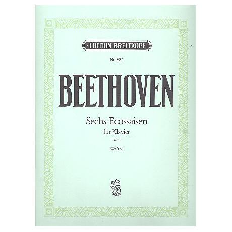 Beethoven, L. v.: Sechs Eccossaisen WoO 83