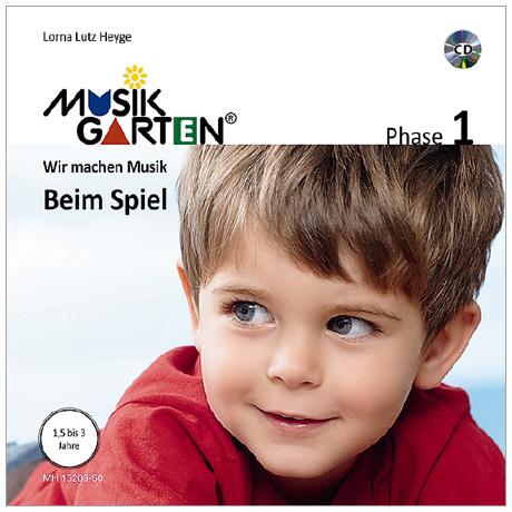 Heyge, L. L.: Musikgarten 1 – Beim Spiel – Liederheft (+CD)