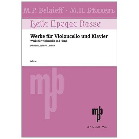 Werke für Violoncello und Klavier (Akimenko, Sokolow, Grodzki)