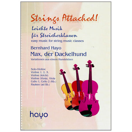Strings Attached: Hayo, B.: Max der Dackelhund