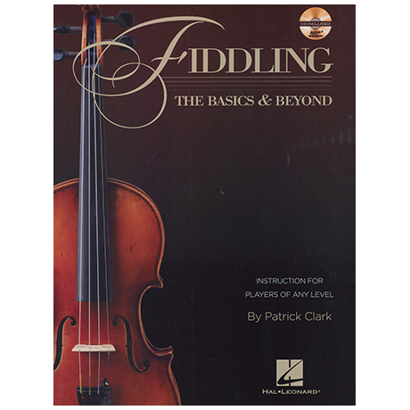 Clark, P.: Fiddling – The Basics & Beyond (+CD)