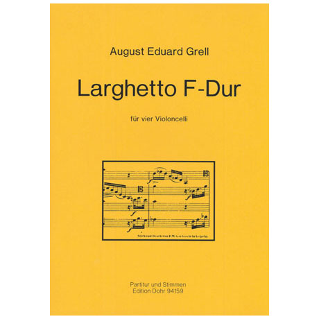 Grell, A. E.: Larghetto F-Dur