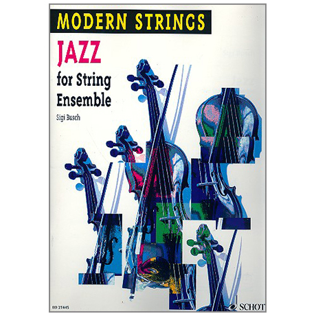 Busch, S.: Modern Strings: Jazz for String Ensemble