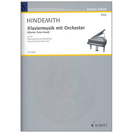 Hindemith, P.: Klaviermusik mit Orchester Op. 29