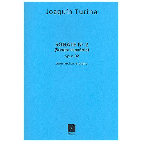 Turina, J.: Violinsonata Española Nr. 2 Op. 82
