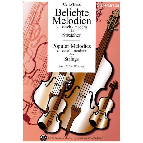 Beliebte Melodien: klassisch bis modern Band 1 – Violoncello/Kontrabass